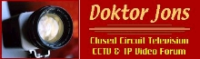 Visit Doktor Jons CCTV & IP Video Forum