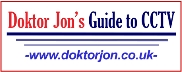 Doktor Jon's Guide to the Use and Application of CCTV & IP Video